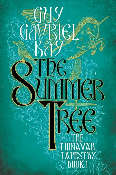 The Summer Tree (Fionavar Tapestry) cover