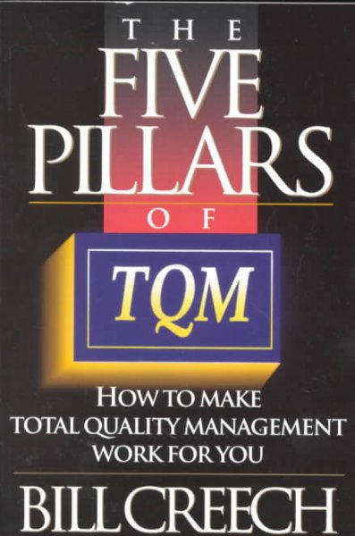The Five Pillars of TQM: How to Make Total Quality Management Work for You (Truman Talley) cover