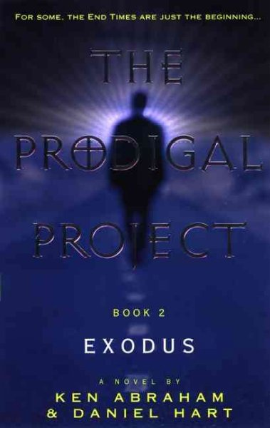 The Prodigal Project Book II: Exodus cover