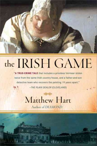 The Irish Game: A True Story of Crime and Art cover