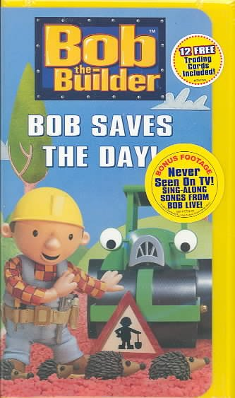 Bob the Builder - Bob Saves the Day [VHS] cover