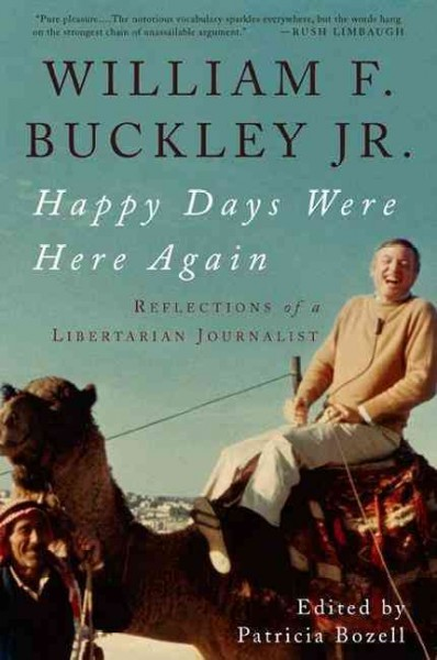 Happy Days Were Here Again: Reflections of a Libertarian Journalist cover