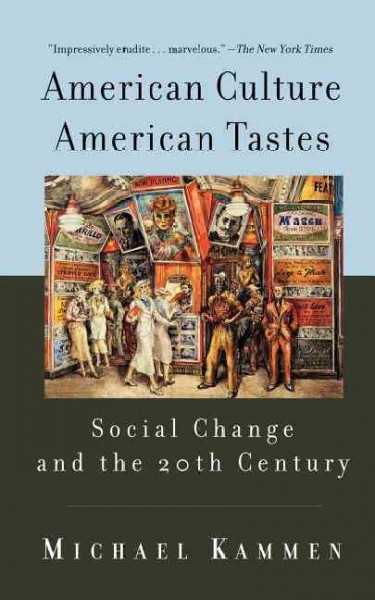 American Culture, American Tastes: Social Change and the Twentieth Century