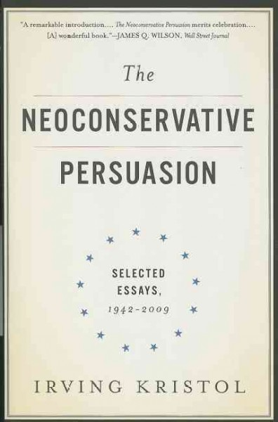 The Neoconservative Persuasion cover
