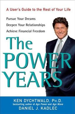 The Power Years: A User's Guide to the Rest of Your Life cover