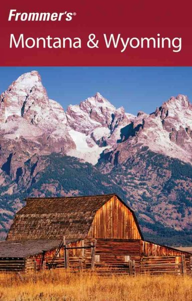 Frommer's Montana & Wyoming (Frommer's Complete Guides) cover