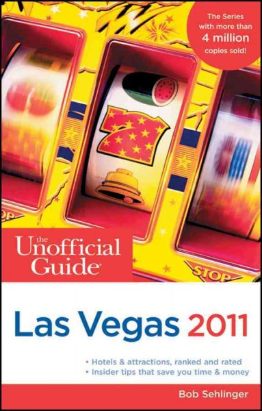 The Unofficial Guide to Las Vegas 2011 (Unofficial Guides) cover