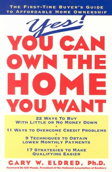 Yes! You Can Own the Home You Want cover