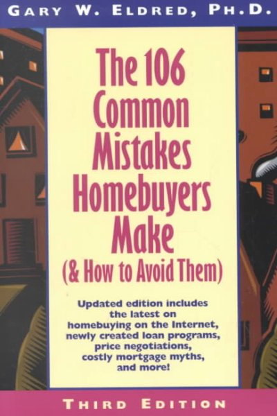 The 106 Common Mistakes Homebuyers Make (and How to Avoid Them) cover