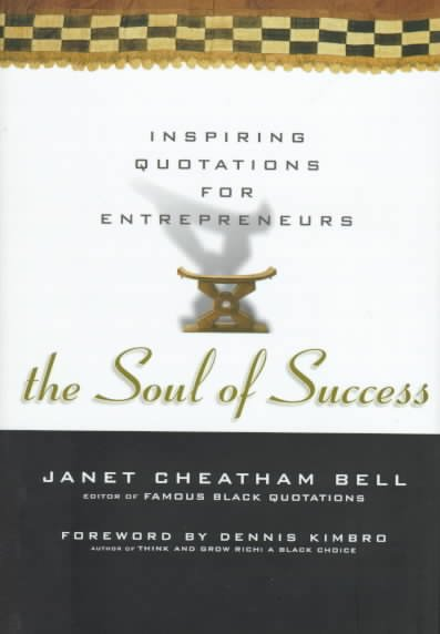 The Soul of Success: Inspiring Quotations for Entrepreneurs cover