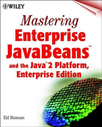 Mastering Enterprise JavaBeans and the Java 2 Platform, Enterprise Edition cover