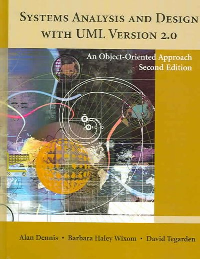 Systems Analysis and Design with UML Version 2.0: An Object-Oriented Approach cover