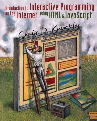 Introduction to Interactive Programming on the Internet: Using HTML and JavaScript cover