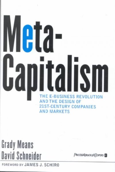 MetaCapitalism: The e-Business Revolution and the Design of 21st-Century Companies and Markets cover