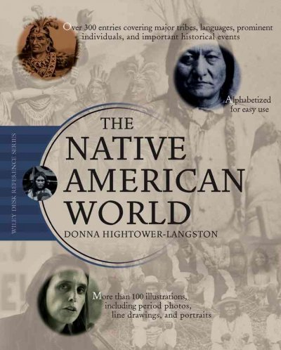 The Native American World (Wiley Desk Reference) cover