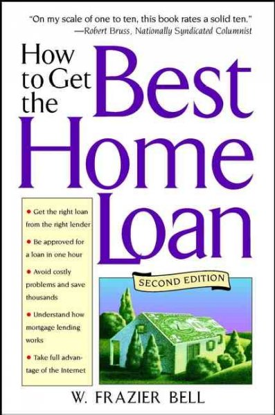 How to Get the Best Home Loan, 2nd Edition cover