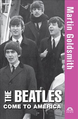 The Beatles Come to America (Turning Points (11)) cover