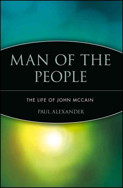 Man of the People: The Life of John McCain cover