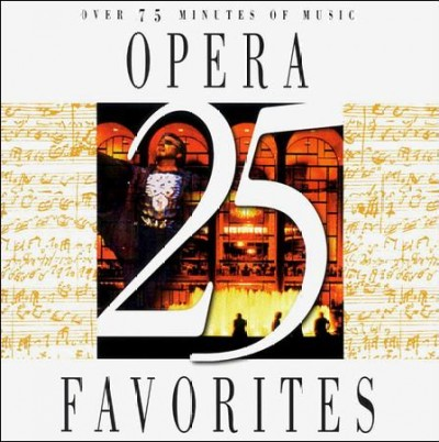 25 Opera Favorites cover