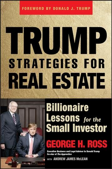 Trump Strategies for Real Estate: Billionaire Lessons for the Small Investor cover