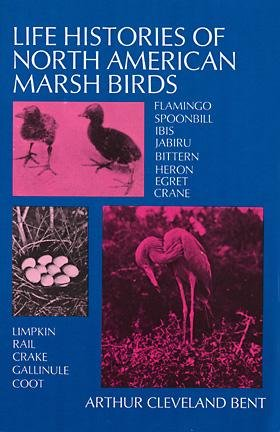 Life Histories of North American Marsh Birds (Dover Birds) cover