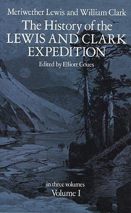 The History of the Lewis and Clark Expedition, Vol. 1 cover