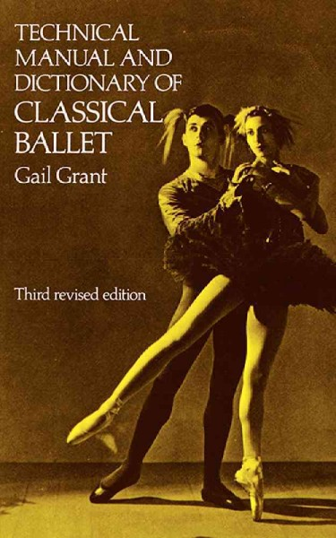 Technical Manual and Dictionary of Classical Ballet (Dover Books on Dance) cover