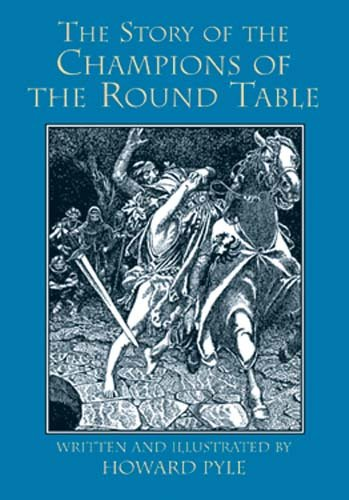 The Story of the Champions of the Round Table (Dover Children's Classics) cover