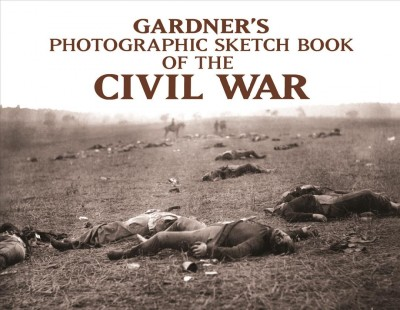Gardner's Photographic Sketchbook of the Civil War cover