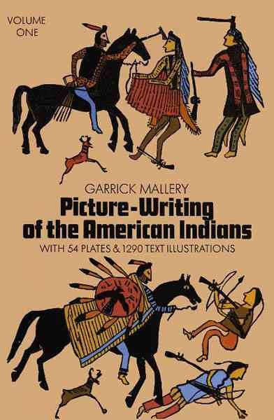 Picture Writing of the American Indians, Vol. 1 (Native American) cover