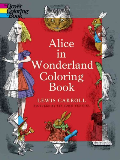 Alice in Wonderland Coloring Book (Dover Classic Stories Coloring Book) cover