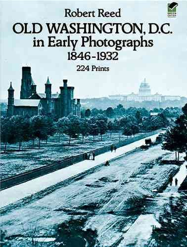 Old Washington, D.C. in Early Photographs, 1846-1932 cover