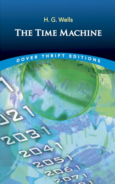The Time Machine (Dover Thrift Editions) cover