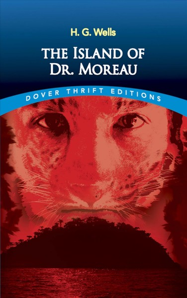The Island of Dr. Moreau (Dover Thrift Editions) cover