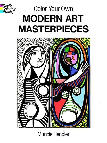 Color Your Own Modern Art Masterpieces (Dover Art Coloring Book) cover