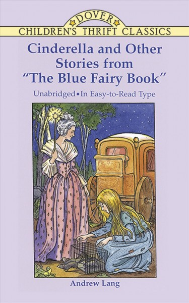 "Cinderella and Other Stories from ""The Blue Fairy Book"" (Dover Children's Thrift Classics)"