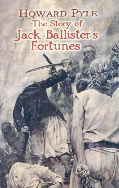 The Story of Jack Ballister's Fortunes (Dover Books on Literature & Drama) cover