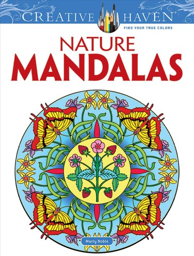 Creative Haven Nature Mandalas Coloring Book (Creative Haven Coloring Books)  (Adult Coloring) cover