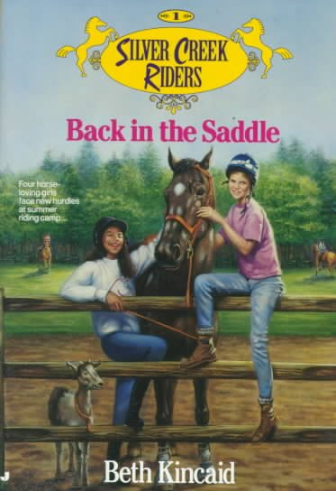 Back in the Saddle (Silver Creek Riders, No. 1) cover
