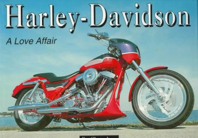 Harley-Davidson: A Love Affair cover