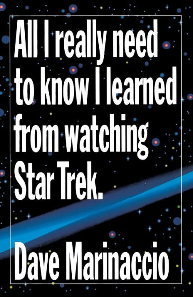 All I Really Need To Know I Learned from Watching Star Trek. cover