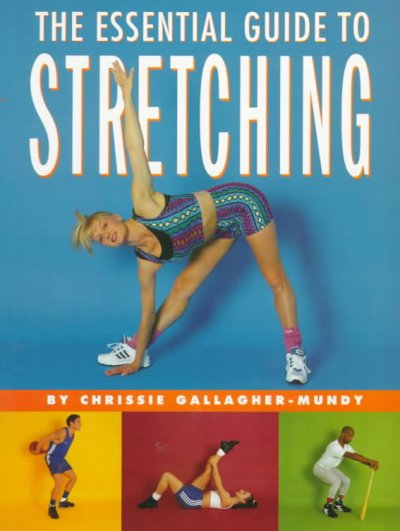 The Essential Guide to Stretching cover