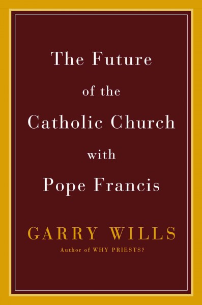 The Future of the Catholic Church with Pope Francis cover