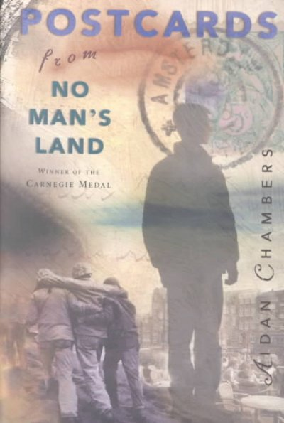 Postcards from No Man's Land (Carnegie Medal Winner) cover