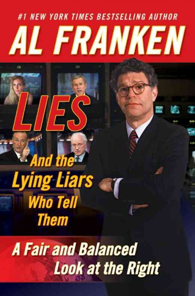 Lies and the Lying Liars Who Tell Them cover