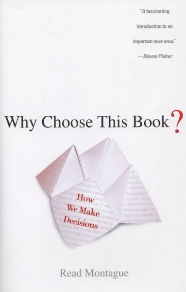 Why Choose This Book?: How We Make Decisions cover