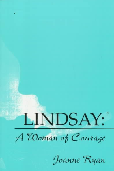 Lindsay: A Woman of Courage