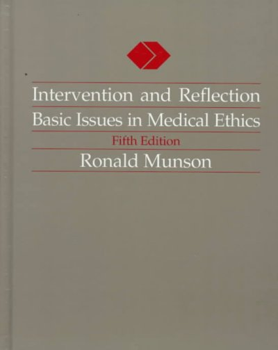 Intervention and Reflection: Basic Issues in Medical Ethics (Philosophy) cover
