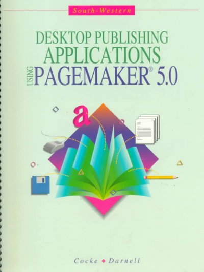 Desktop Publishing Application: Using PageMaker Version 5 (Df-Computer Applications) cover