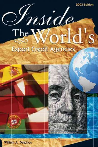 Inside The World's Export Credit Agencies